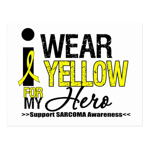 Sarcoma I Wear Yellow Ribbon For My Hero Post Card