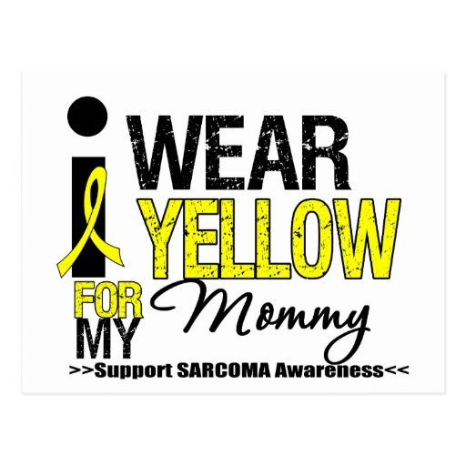 Sarcoma I Wear Yellow Ribbon For My Mommy Postcard