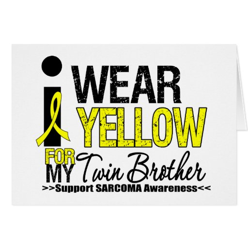 Sarcoma I Wear Yellow Ribbon For My Twin Brother Card