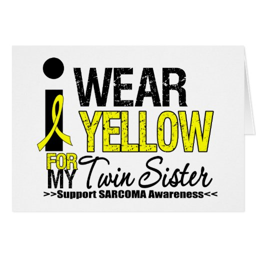 Sarcoma I Wear Yellow Ribbon For My Twin Sister Cards