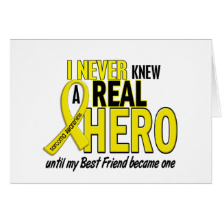 Sarcoma NEVER KNEW A HERO 2 Best Friend Greeting Card