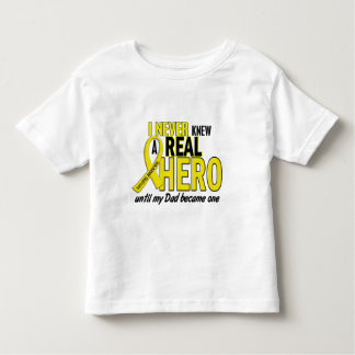 Sarcoma NEVER KNEW A HERO 2 Dad Toddler T-Shirt