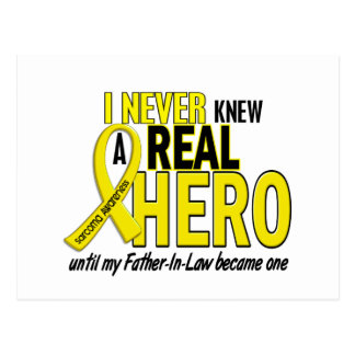 Sarcoma NEVER KNEW A HERO 2 Father-In-Law Postcard