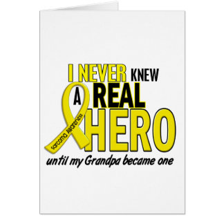 Sarcoma NEVER KNEW A HERO 2 Grandpa Card