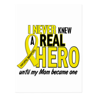 Sarcoma NEVER KNEW A HERO 2 Mom Postcards