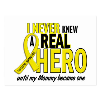 Sarcoma NEVER KNEW A HERO 2 Mommy Postcard