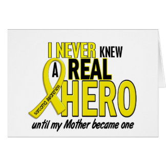 Sarcoma NEVER KNEW A HERO 2 Mother Cards