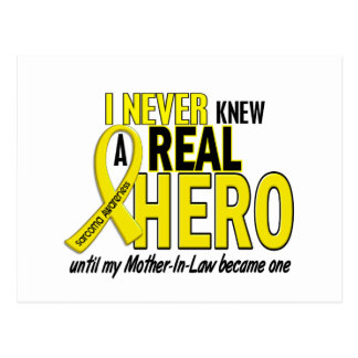 Sarcoma NEVER KNEW A HERO 2 Mother-In-Law Postcard