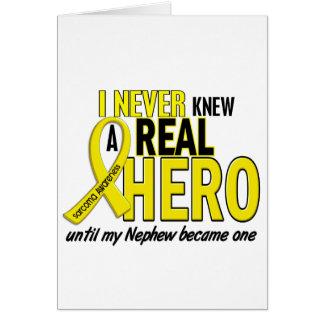 Sarcoma NEVER KNEW A HERO 2 Nephew Greeting Card