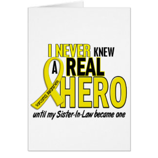 Sarcoma NEVER KNEW A HERO 2 Sister-In-Law Card