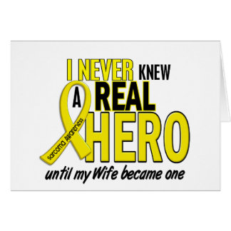 Sarcoma NEVER KNEW A HERO 2 Wife Card