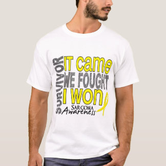 Sarcoma Survivor It Came We Fought I Won T-Shirt