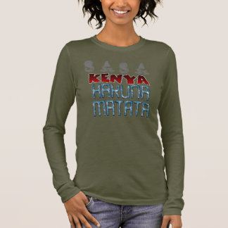 Sasa Kenya Nice Lovely Hakuna Matata Design Text Long Sleeve T-Shirt