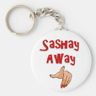 Sashay Away Key Ring