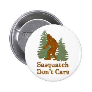 Sasquatch Don't Care 6 Cm Round Badge