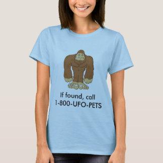 sasquatch, If found, call 1-800-UFO-PETS T-Shirt