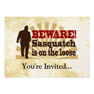 Sasquatch on the Loose Invites
