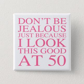 Sassy 50th Birthday For Women 15 Cm Square Badge