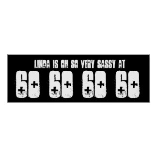 Sassy 60 Sixty Birthday Party Banner Black White Posters