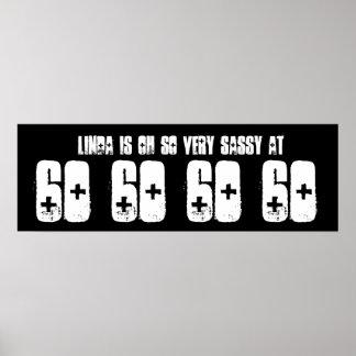 Sassy 60 Sixty Birthday Party Banner Black White Poster
