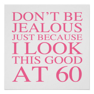 Sassy 60th Birthday For Women Poster