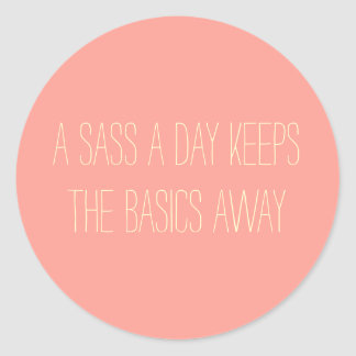 Sassy Day Classic Round Sticker