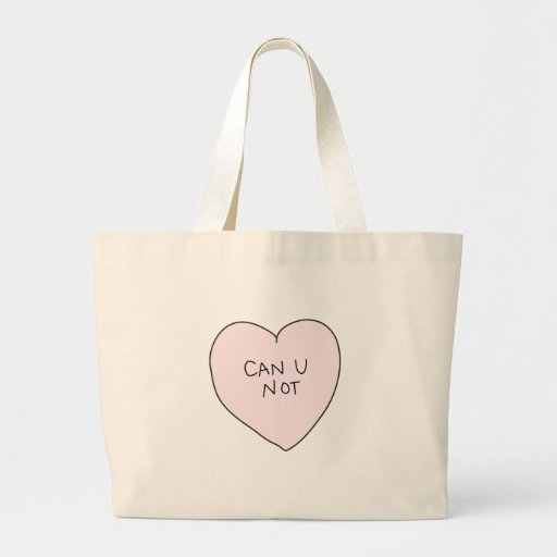 Sassy Heart: Can U Not Bags