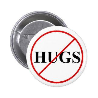 Sat No to Hugs 6 Cm Round Badge