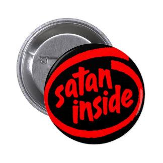 Satan Inside 6 Cm Round Badge