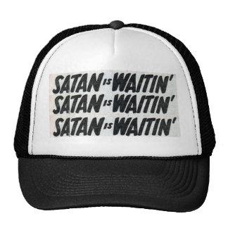 satan IS waitin Cap