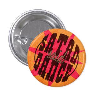 Satan Said Dance! 3 Cm Round Badge