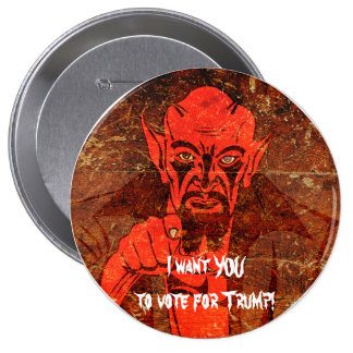 """Satan says, """"I want YOU to vote for Trump!"""" 10 Cm Round Badge"""