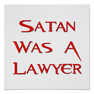 Satan Was A Lawyer Poster