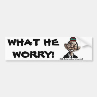 "SATIRE ""OH-SCHMATTA-OBAMA"" BUMPER STICKER"