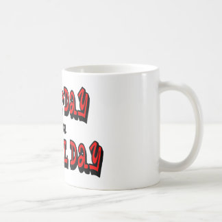 Saturday is a Special Day Basic White Mug