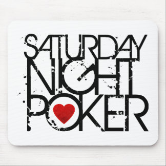 Saturday Night Poker Mouse Pad