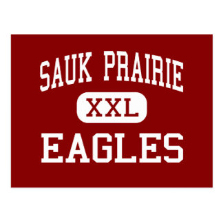 Sauk Prairie - Eagles - High - Prairie Du Sac Postcard