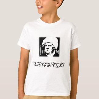 SAUSAGE? T-Shirt