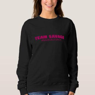 Savage Legacy Sisterhood sweatshirt