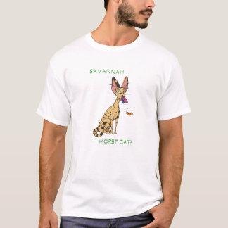 Savannah- worst cat? T-Shirt