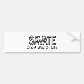 Savate It s A Way Of Life Bumper Stickers