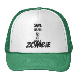 Save a brain Kill a zombie Cap