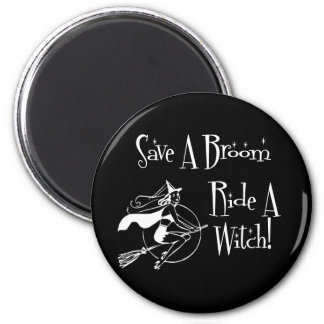 Save A broom... 6 Cm Round Magnet