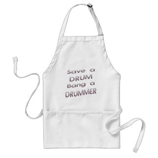 Save a drum bang a drumme3r standard apron