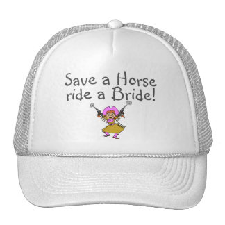 Save a Horse Ride a Bride Hat
