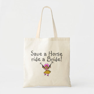 Save a Horse Ride a Bride Budget Tote Bag
