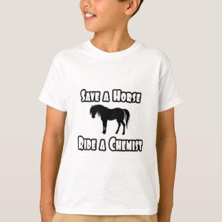 Save a Horse, Ride a Chemist T-Shirt