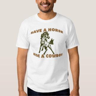 Save a Horse Ride a Cowboy Tee Shirts