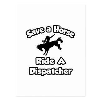 Save a Horse, Ride a Dispatcher Postcard