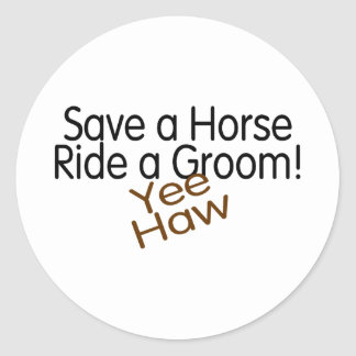 Save A Horse Ride A Groom Stickers